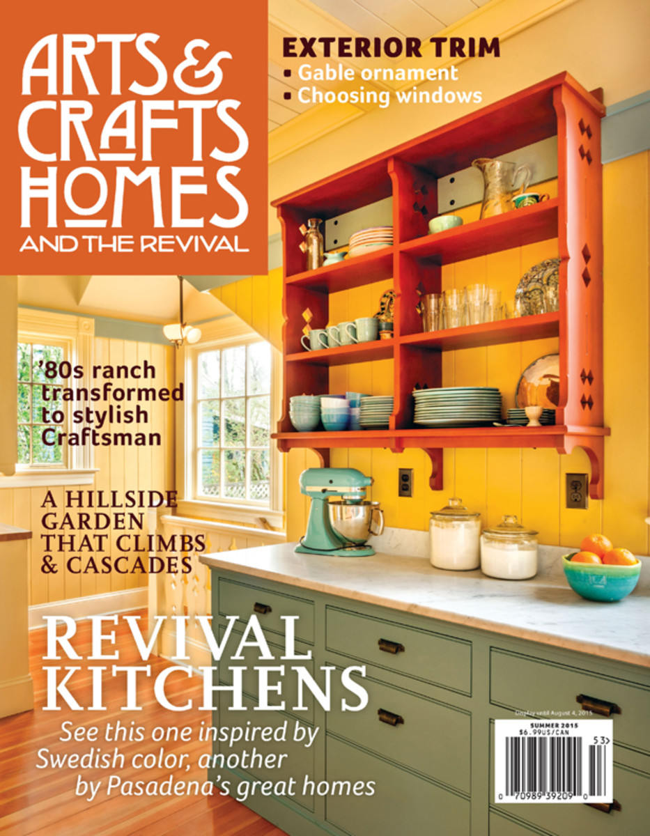 Check Out What S Inside The Latest Issue Of Arts Crafts Homes And Revival