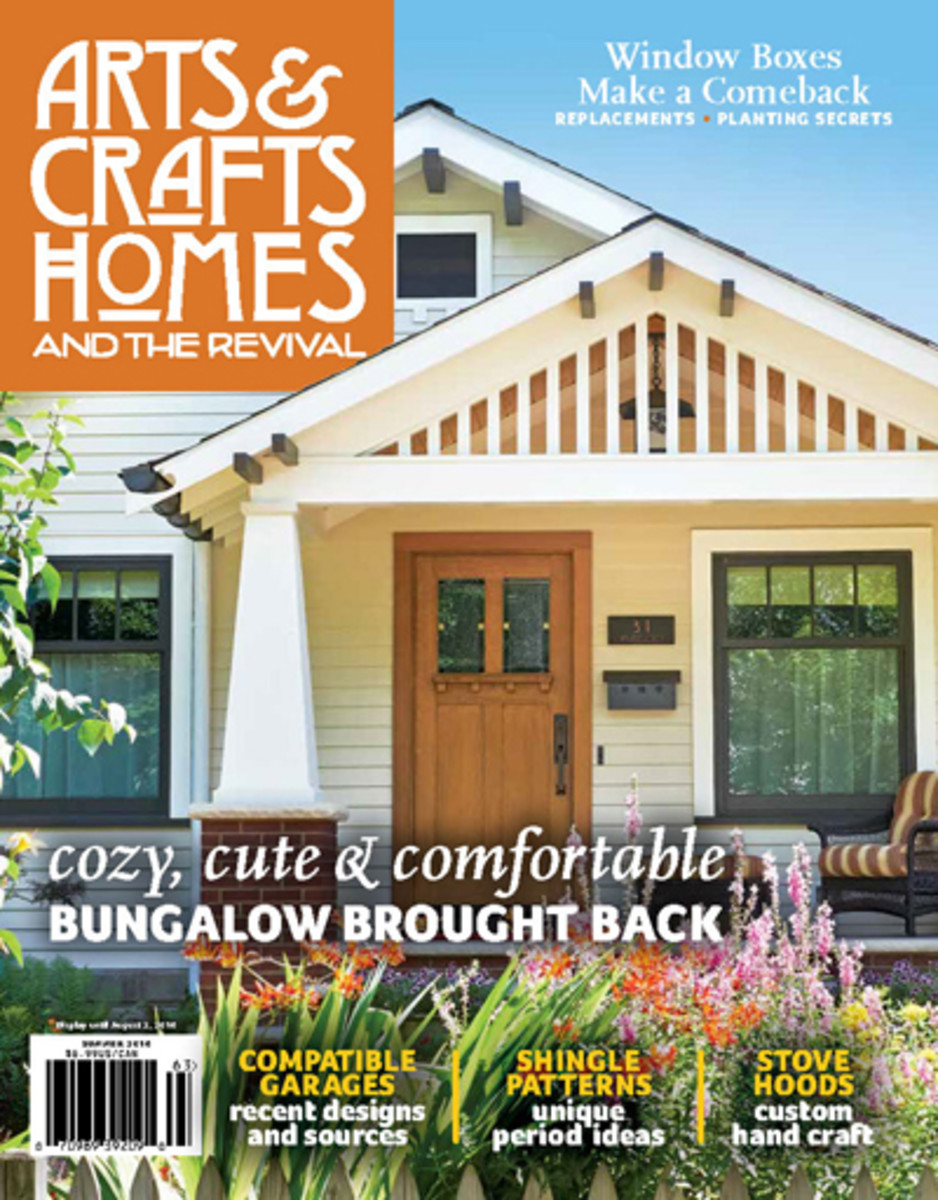 Arts craft homes summer 2016 design for the arts for Arts and crafts home magazine